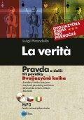 La Verità - Pravda + mp3 CD