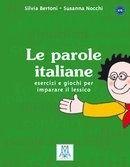 Le parole italiane. Tvorba slov. Stanete se mistry ve slovní zásobě